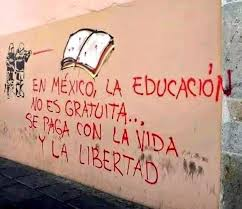 Education in Mexico isn't free - it's paid for with lives and liberty.